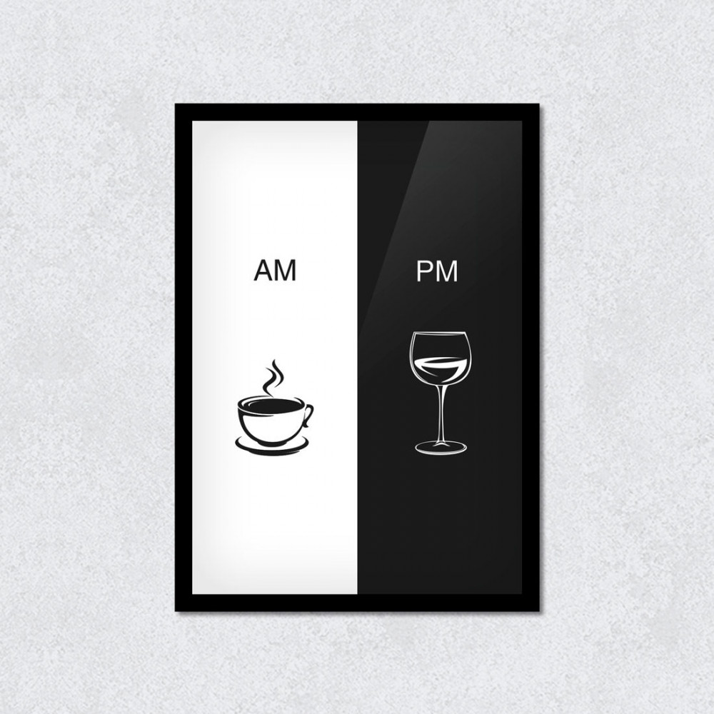 Quadro Decorativo Café Vinho AM PM