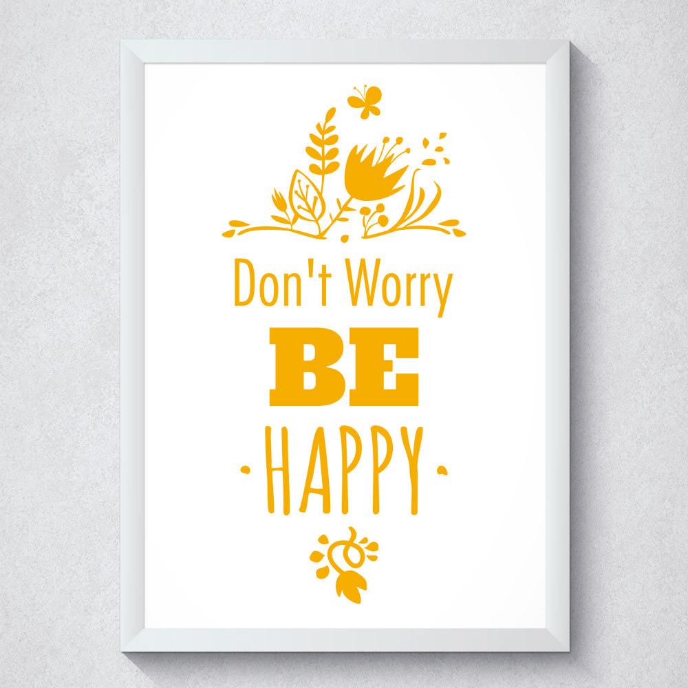 Quadro Decorativo Don't Worry Be Happy
