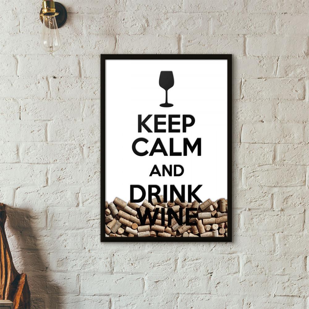 """Quadro Porta Rolhas de Vinho - """"Keep Calm And Drink Wine"""" (Moldura Preta) - Fundo Branco"""