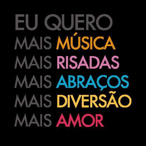 """Adesivo de Parede """"Eu Quero Mais..."""" Música, Risadas, Abraços, Amor, Diversão"""
