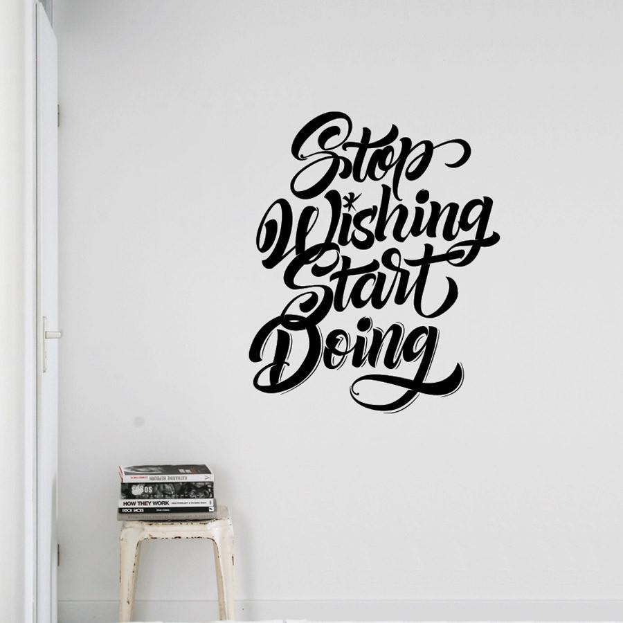 "Adesivo de Parede ""Stop Wishing Start Doing"""