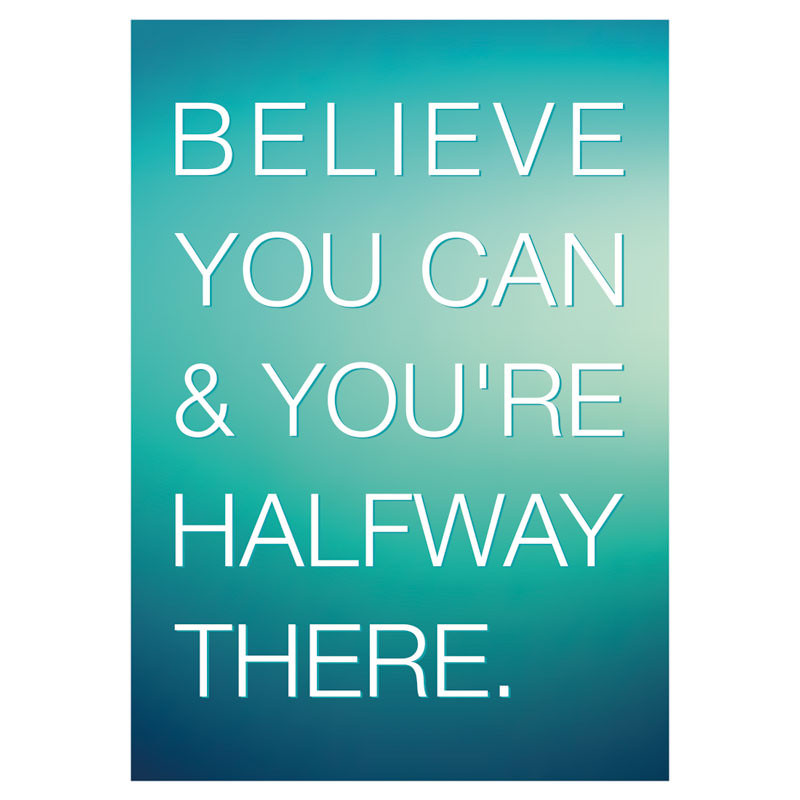 Poster Decorativo Believe You Can