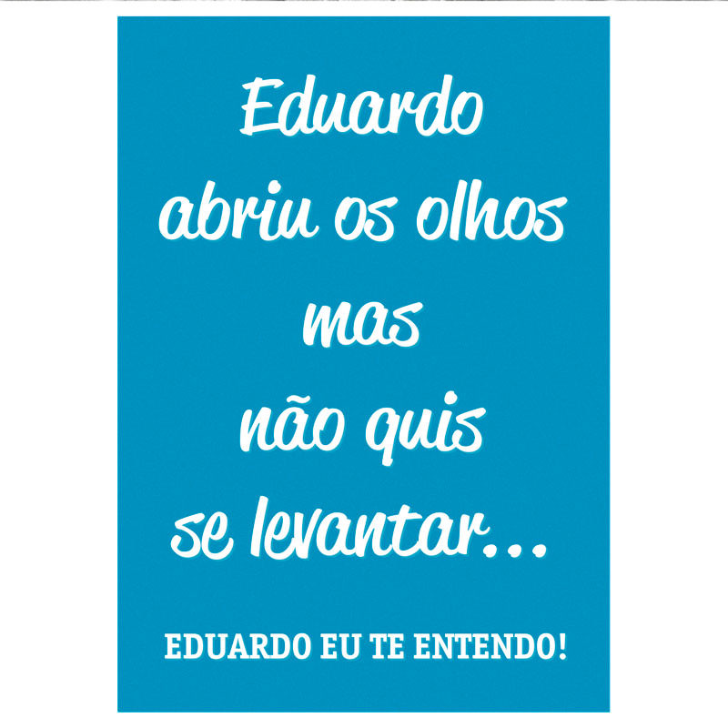 Poster Decorativo Eduardo...