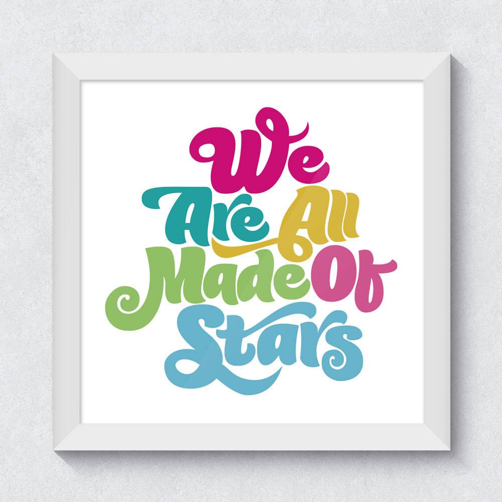 Quadrinho Decorativo We Are All Made Of Stars