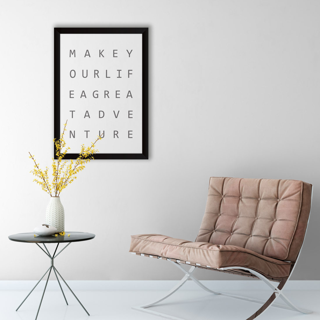 Quadro Decorativo Make Your Life