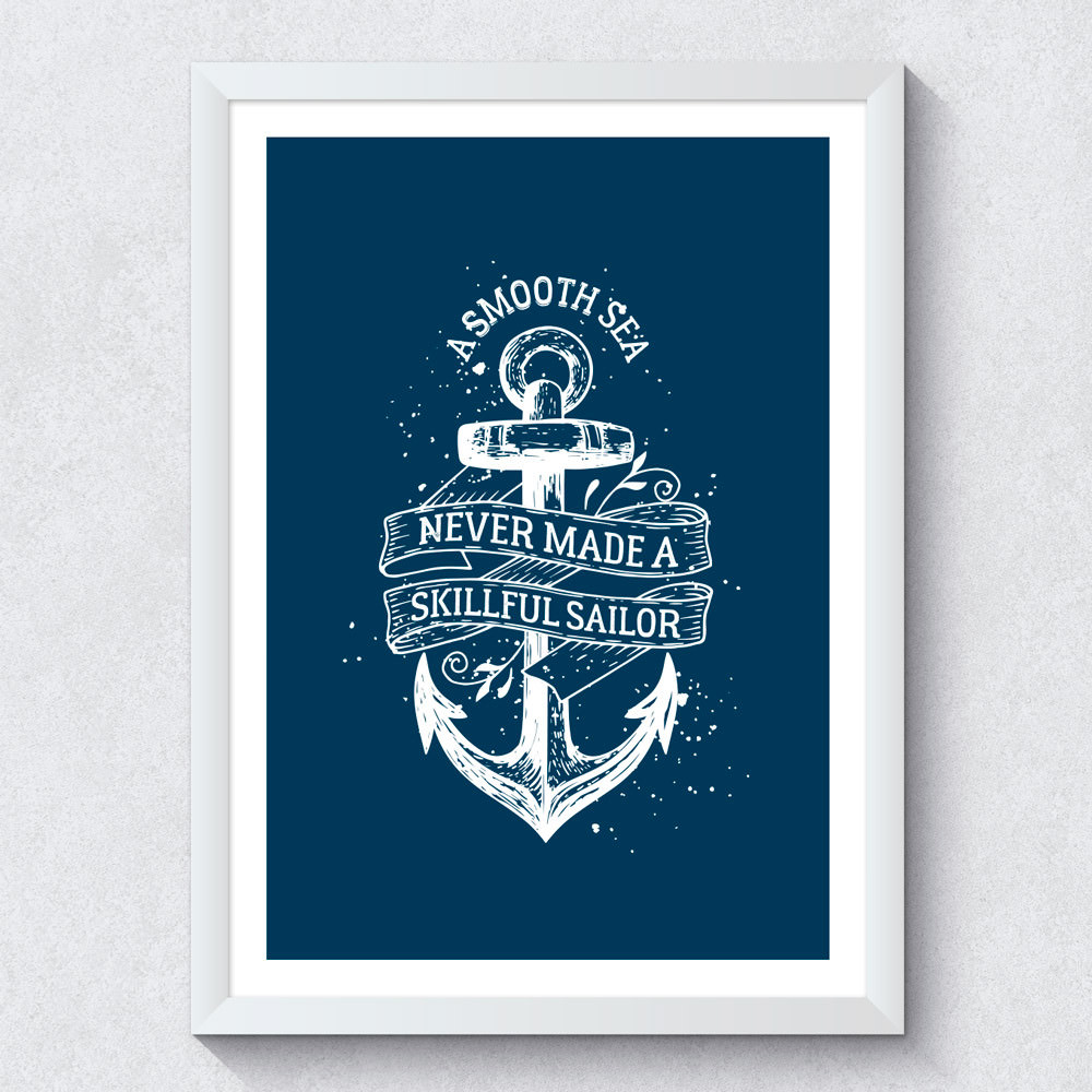 "Quadro Decorativo ""A Smooth Sea Never Made a Skillful Sailor"""
