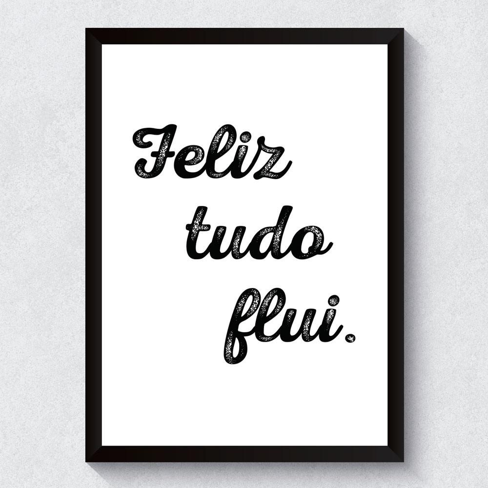 "Quadro Decorativo ""Feliz Tudo Flui"""