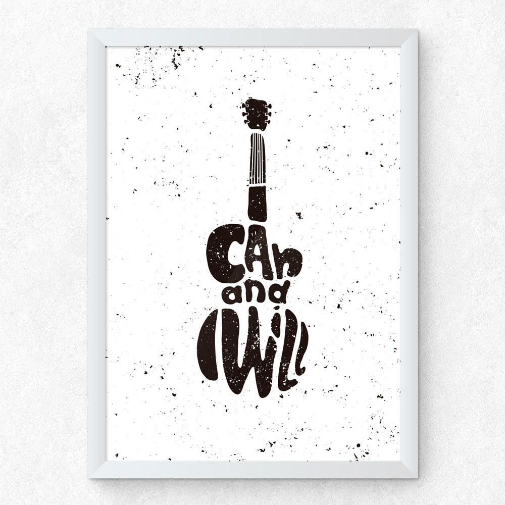 Quadro Decorativo I Can And Will