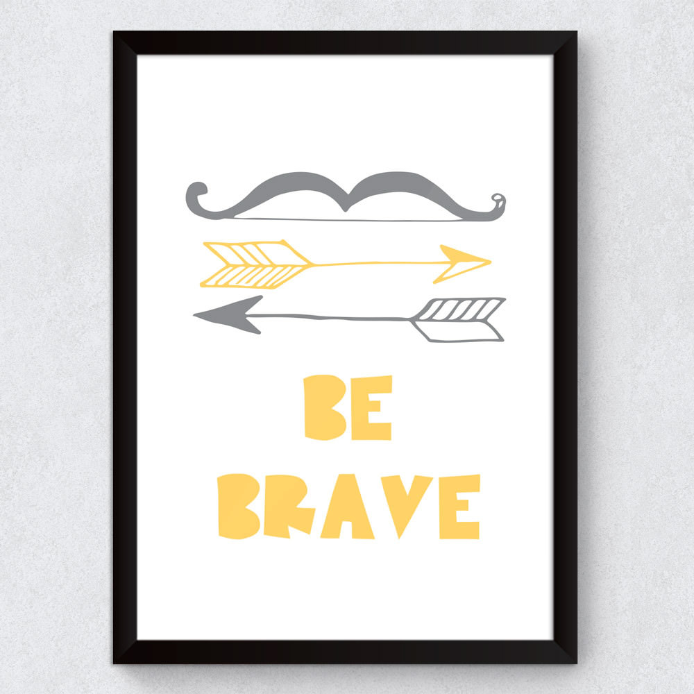 "Quadro Decorativo Infantil ""Be Brave"""