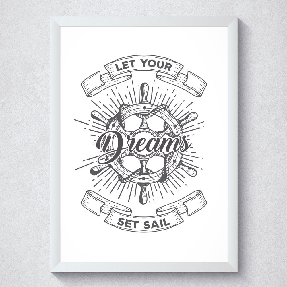 Quadro Decorativo Let Your Dreams Set Sail Com Moldura Branca