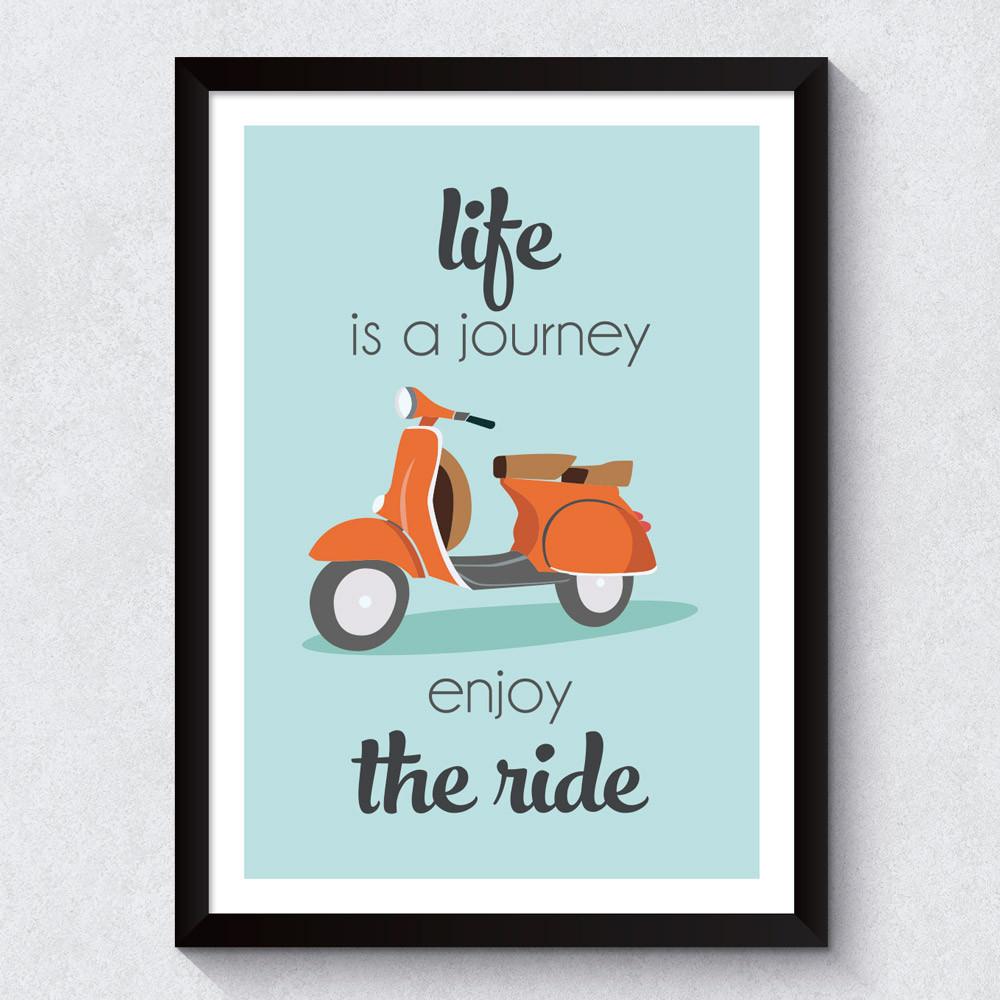 Quadro Decorativo Life Is a Journey Enjoy The Ride