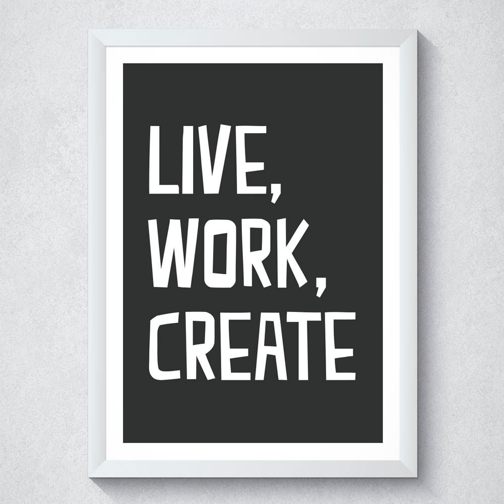 Quadro Decorativo Live, Work, Create