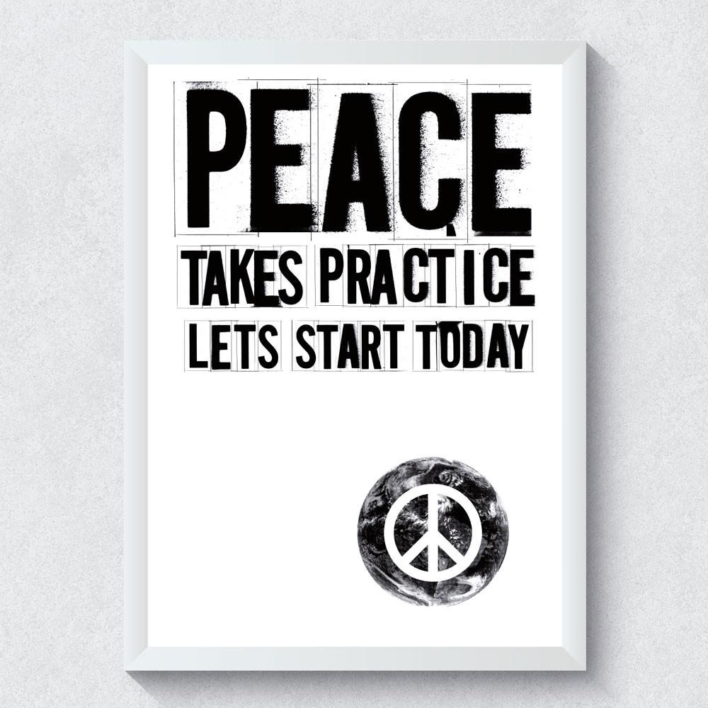 Quadro Decorativo Peace Takes Practice