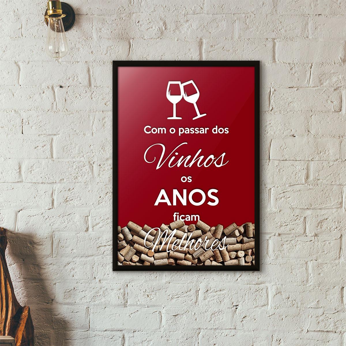 """Quadro Porta Rolhas de Vinho - """"Como o Passar dos Vinhos os Anos Ficam Melhores"""" (Moldura Preta) - Fundo Vinho"""