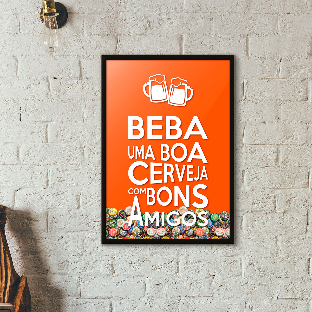 """Quadro Porta Tampinhas de Cerveja - """"Beba Uma Boa Cerveja Com Bons Amigos"""" (Moldura Preta) - Fundo Laranja"""