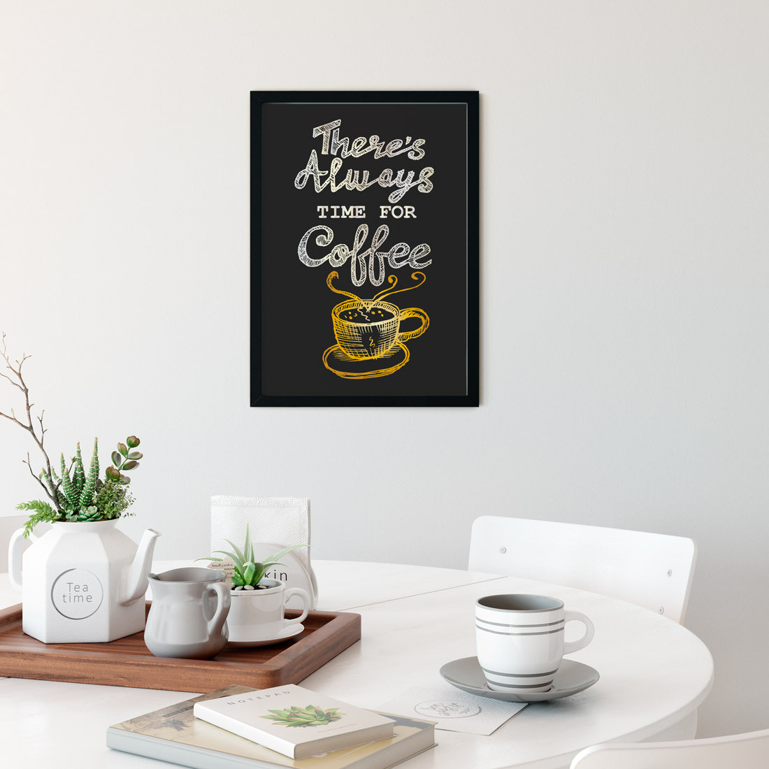 Quadro Decorativo There´s Always Time for Coffee