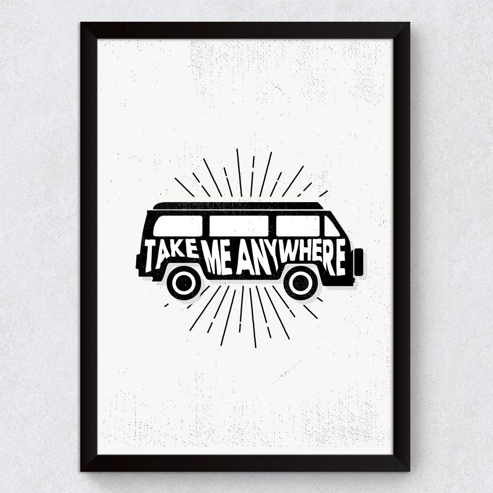 Quadro Decorativo Take Me Anywhere