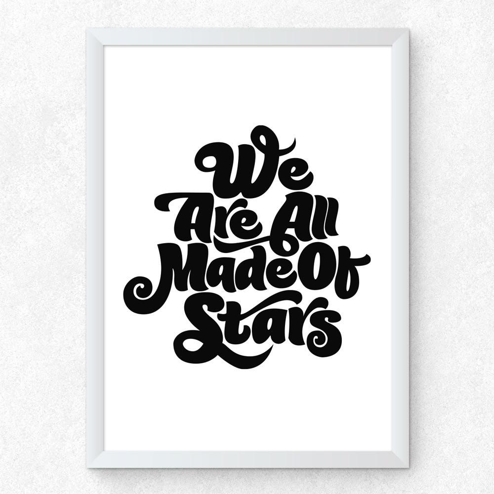 Quadro Decorativo We Are All Made Of Stars