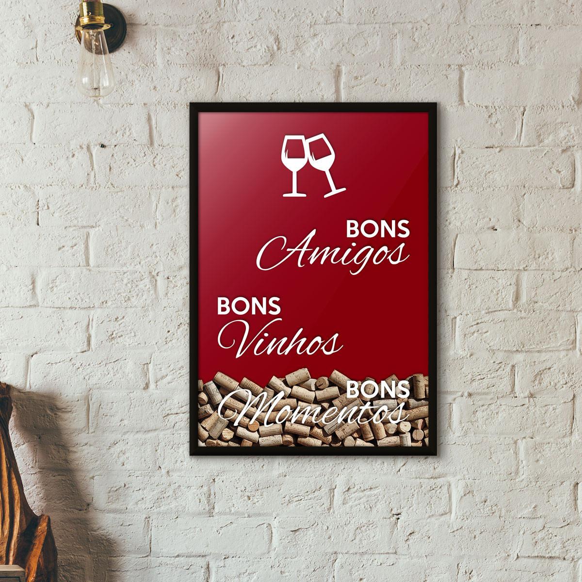 """Quadro Porta Rolhas de Vinho - """"Bons Amigos Bons Vinhos Bons Momentos"""" Vinho"""
