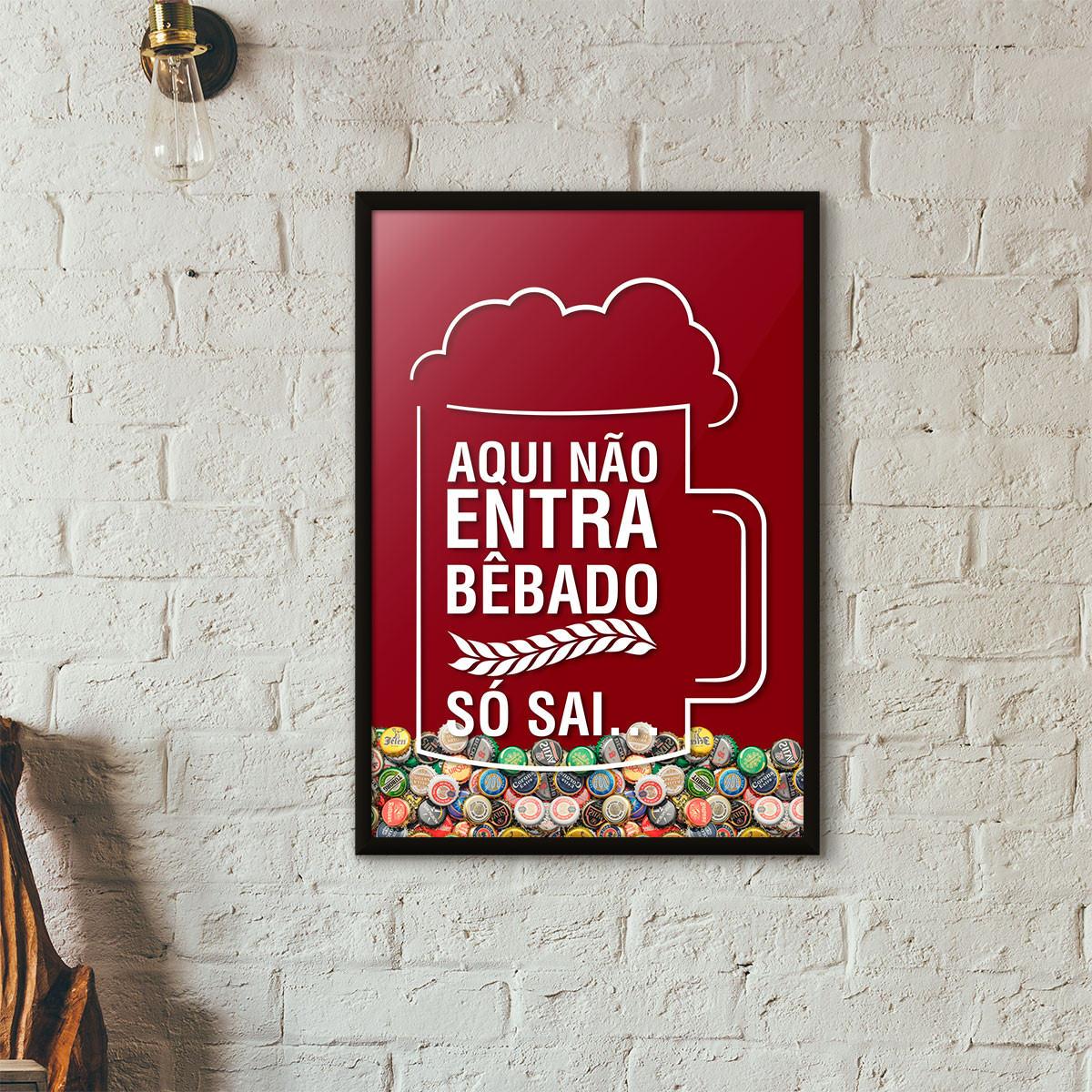 Quadro Porta Tampinhas de Cerveja - Aqui não entra bêbado, só sai - Vinho