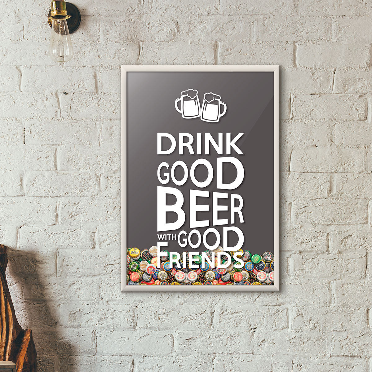"Quadro Porta Tampinhas de Cerveja - ""Drink Good Beer with Good Friends"" Cinza"