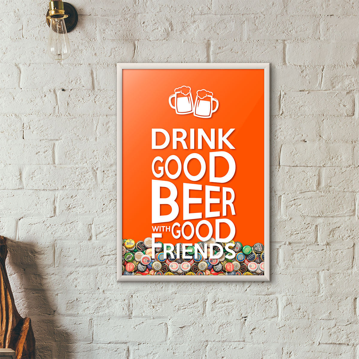 "Quadro Porta Tampinhas de Cerveja - ""Drink Good Beer with Good Friends"" Laranja"