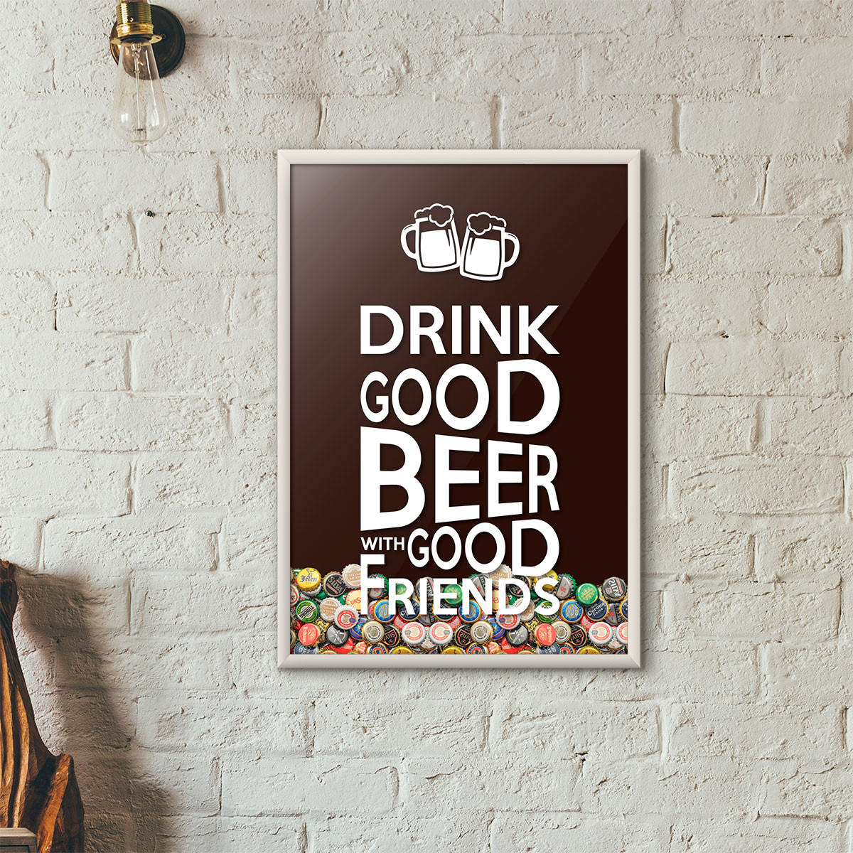 "Quadro Porta Tampinhas de Cerveja - ""Drink Good Beer with Good Friends"" Marrom"