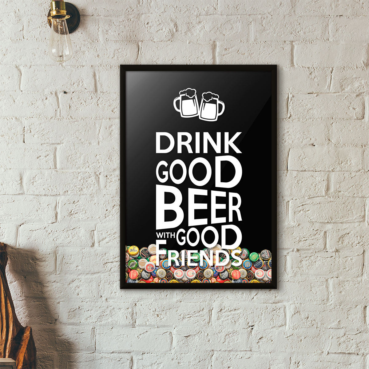 "Quadro Porta Tampinhas de Cerveja - ""Drink Good Beer with Good Friends"" Preto"