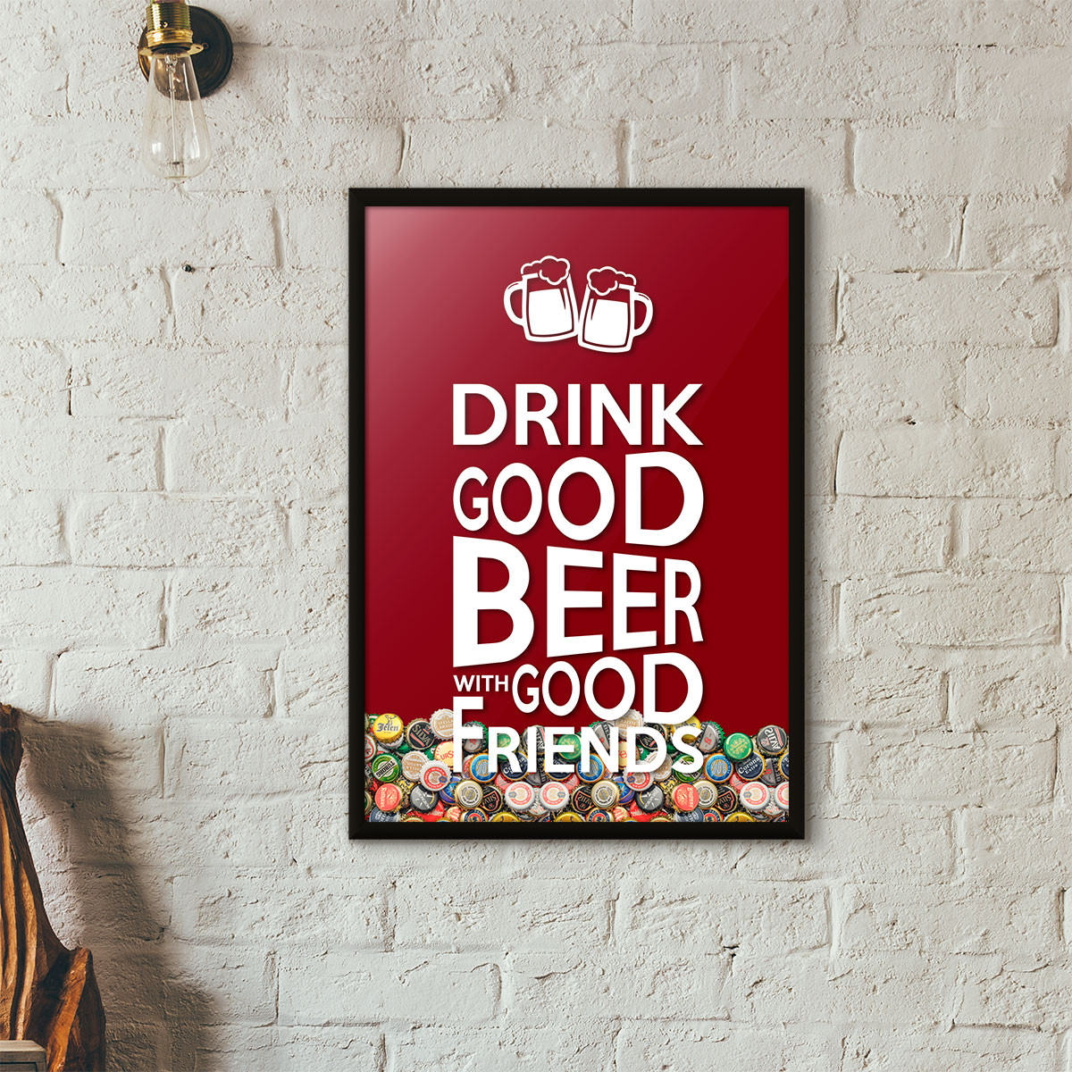 "Quadro Porta Tampinhas de Cerveja - ""Drink Good Beer with Good Friends"" Vinho"