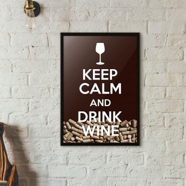 """Quadro Porta Rolhas de Vinho - """"Keep Calm And Drink Wine"""" (Moldura Preta) - Fundo Marrom"""