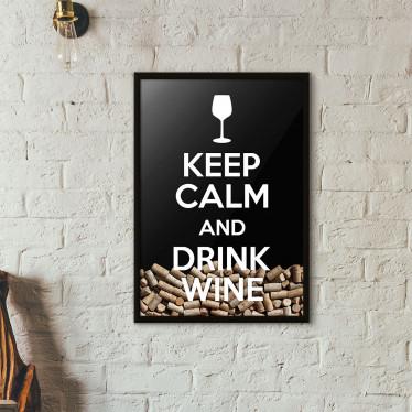 """Quadro Porta Rolhas de Vinho - """"Keep Calm And Drink Wine"""" (Moldura Preta) - Fundo Preto"""