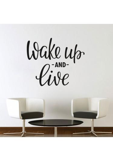 """Adesivo de Parede """"Wake Up And Live"""""""