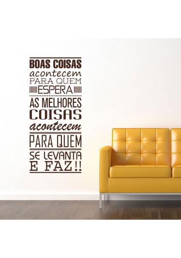 Adesivo Decorativo de Parede Boas Coisas Acontecem...