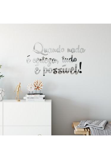 """Espelho Decorativo Frase """"Tudo é Possível"""""""