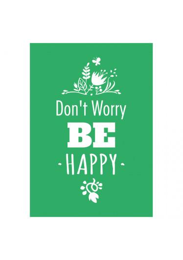Quadro Decorativo Dont Worry Be Happy
