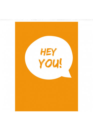 Poster Decorativo Hey You!