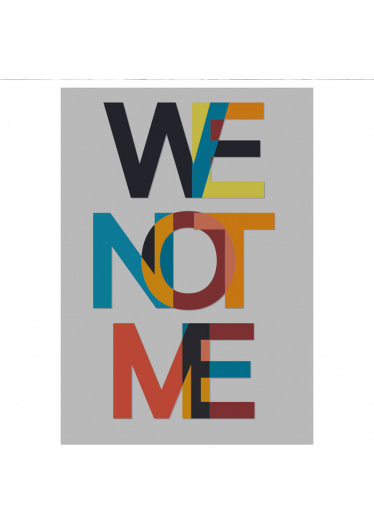 Poster Decorativo We Not Me