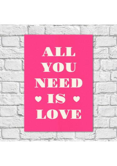 Quadro Decorativo All You Need is Love