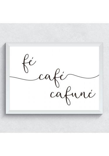 Quadro Decorativo Fé, Café e Cafuné
