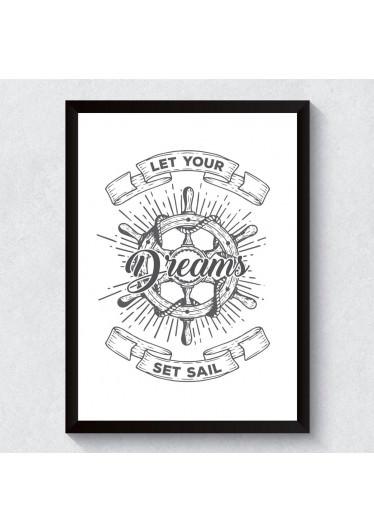 Quadro Decorativo Let Your Dreams Set Sail