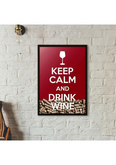 """Quadro Porta Rolhas de Vinho - """"Keep Calm And Drink Wine"""" (Moldura Preta) - Fundo Vinho"""