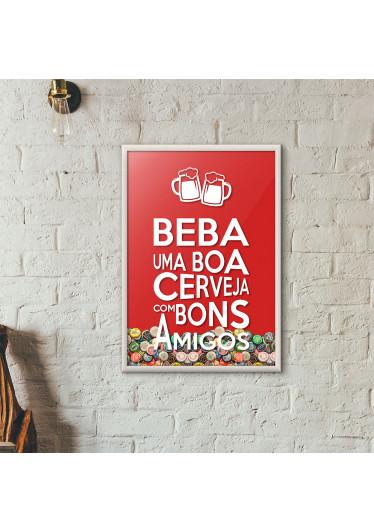 """Quadro Porta Tampinhas de Cerveja - """"Beba Uma Boa Cerveja Com Bons Amigos"""" (Moldura Branca) - Fundo Vermelho"""