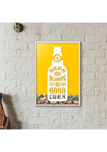 """Quadro Porta Tampinhas de Cerveja - """"Beer Is Always a Good Idea"""" (Moldura Branca) - Fundo Amarelo"""