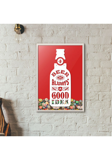 """Quadro Porta Tampinhas de Cerveja - """"Beer Is Always a Good Idea"""" (Moldura Branca) - Fundo Vermelho"""