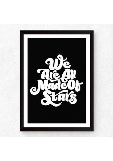Quadro Decorativo We Are All Made Of Stars (Preto)