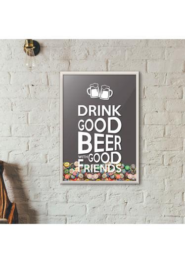 "Quadro Porta Tampinhas de Cerveja - ""Drink Good Beer with Good Friends"" Cinza"