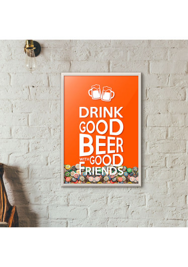 "Quadro Porta Tampinhas de Cerveja - ""Drink Good Beer with Good Friends"" Laranja"