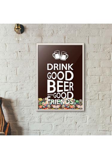 """Quadro Porta Tampinhas de Cerveja - """"Drink Good Beer with Good Friends"""" Marrom"""