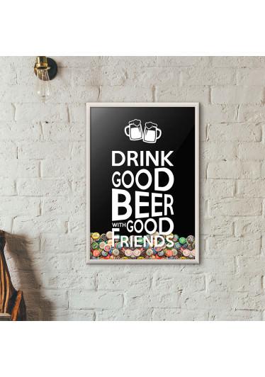 """Quadro Porta Tampinhas de Cerveja - """"Drink Good Beer with Good Friends"""" Preto"""