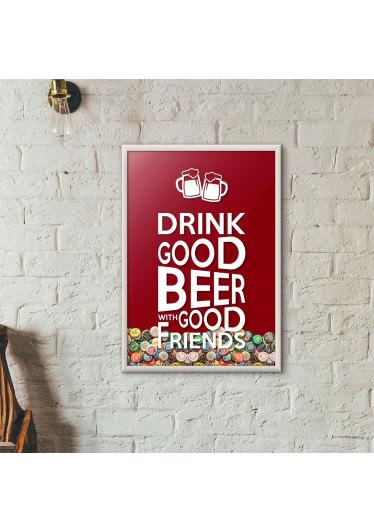 """Quadro Porta Tampinhas de Cerveja - """"Drink Good Beer with Good Friends"""" Vinho"""